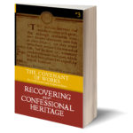 "Drs. Fesko and Goligher endorse ""The Covenant of Works: Its Confessional and Scriptural Basis"""